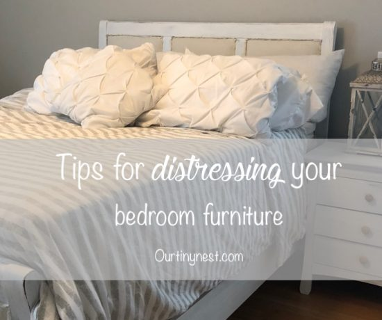 how to distress your bedroom furniture